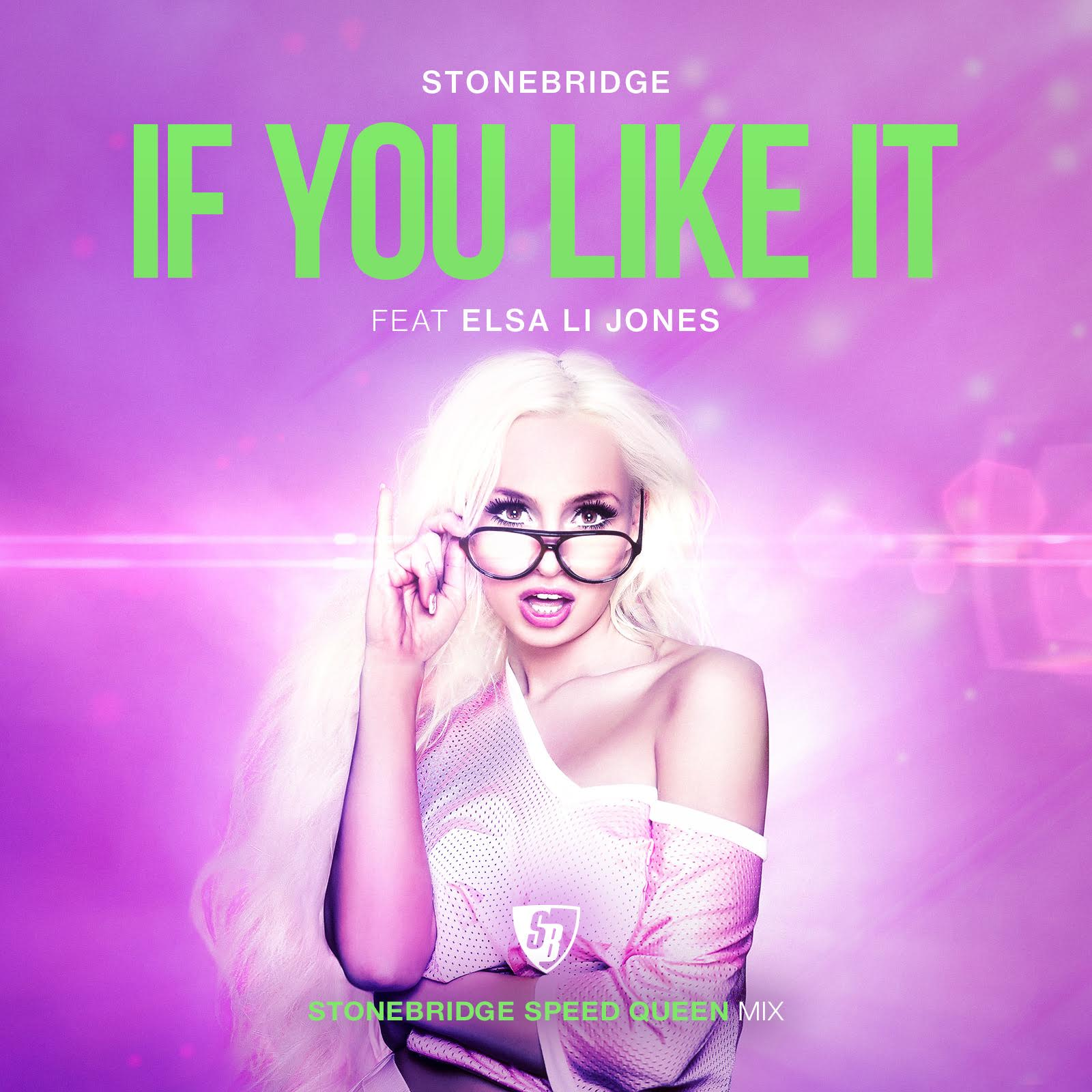 "Stonebridge ""If You Like It"" Speed Queen Remix cover art"