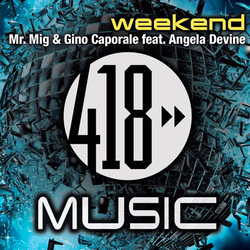 weekend by mr. mig, gino caporale and Angela Devine cover art