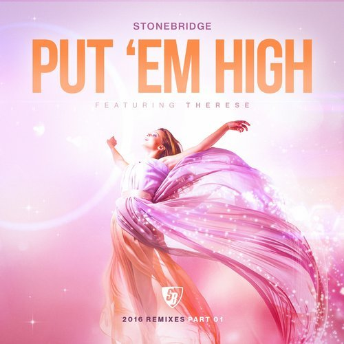 stonebridge feat. thereses put em high album art
