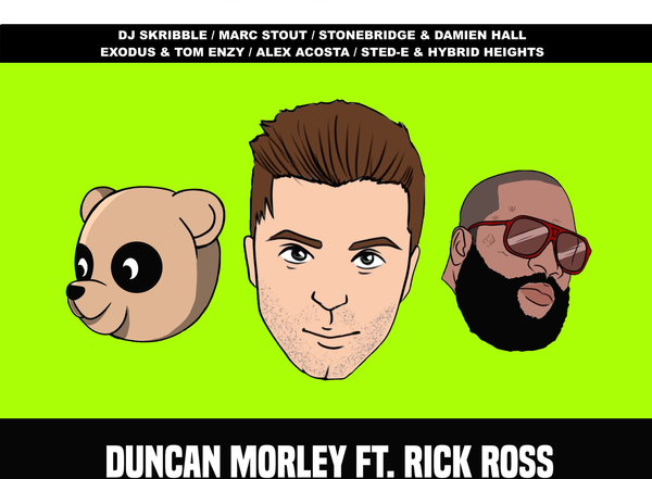Duncan Morley Ft Rick Ross, Teddy Bougee
